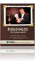 Philogelos: The Laugh Addict - The World's Oldest Joke Book
