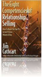 Relationship Selling, the 8 competencies by Jim Cathcart