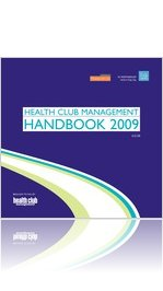 Health Club Management Handbook 2009