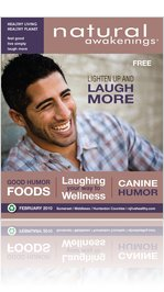 Natural Awakenings February 2010 Issue - Laugh More