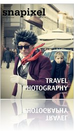 Snapixel Magazine Issue 4: Travel Photography