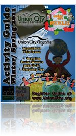 Union City Leisure Services Winter/ Spring 2011 Activity Guide