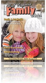West Virginia Family Magazine Winter 2010/2011