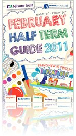 NB Leisure Trust - February Half Term Guide 2011