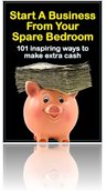 Start A Business From Your Bedroom: 101 Inspiring Ways To Make Extra Cash