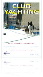 Club Yachting: Sail, Motor and Powerboat Newsletter Spring 2011