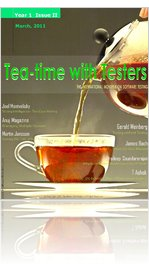 Tea-time with Testers - March 2011  Year 1 Issue II
