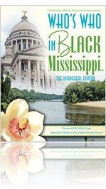 Who's Who In Black Mississippi - The Inaugural Edition