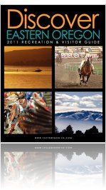 Discover Eastern Oregon 2011 Recreation & Visitor Guide
