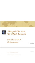 Bilingual Education: World-Wide Research