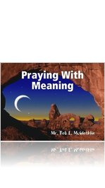 Five Steps For Meaningful Prayer
