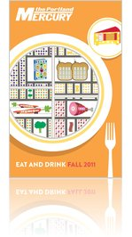 The Mercury's Eat and Drink Guide # 8, October 13, 2011 (Vol. 12, No. 21)