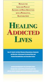 Healing Addicted Lives