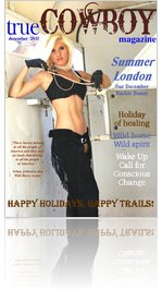 trueCOWBOYmagazine December 2011 Summer London
