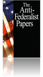 12 The Anti-Federalist Papers