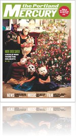 The Portland Mercury, December 22, 2011 (Vol. 12, No. 31)