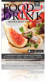 Manchester Food and Drink Guide 2012