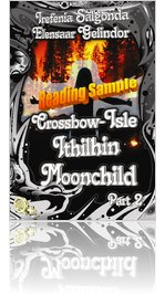 Crossbow-Isle-Ithilhin-Moonchild Part 2 reading sample
