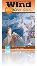 """WindWildHorseRescue""LookInsideThisBook by Denise F. Brown"