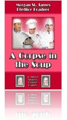 EXCERPTS from A CORPSE IN THE SOUP - Award-winning first Silver Sisters Mystery