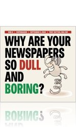 a4.Why Are Your Newspapers So Dull & Boring?