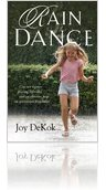 Rain Dance by Joy DeKok