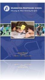 Wilmington Montessori School 2011-12 Annual Report