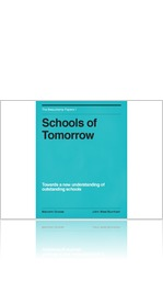 Schools of Tomorrow - Towards a new understanding of outstanding schools