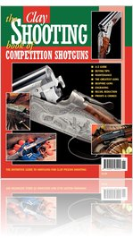 Clay Shooting - Book of Competition Shotguns