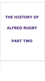 THE HISTORY OF ALFRED RUGBY
