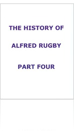 THE HISTORY OF ALFRED RUGBY - PART FOUR