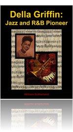Della Griffin: Jazz and R&B Pioneer
