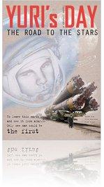 YURI's DAY � Yuri Gagarin's road to the stars