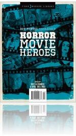 Rue Morgue's Horror Movie Heroes