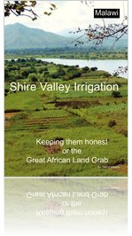 Shire Valley Irrigation - Keeping them honest or the Great African Land Grab