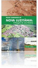 Pelos Caminhos de Nova Luzitânia