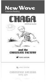 Chaga and the Chocolate Factory