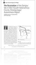 Volume 1 #1, 2014: The Excavation of the Gan�gou Site in Mori Kazakh Autonomous County, Xinjiang Uygur