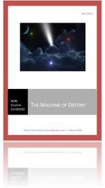 the Machine of Destiny