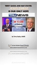 Terry Sacka and Mat Staver Say Jesus Christ is America's Only Hope