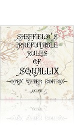 Sheffield's Irrefutable Rules  of  Squallix