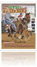 August, 2016...Rodeo News, Cowboy Sports News, Online Magazine