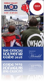 THE RIBBLE VALLEY MOD WEEKENDER GUIDE 2016 ISSUE 1