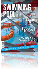 Swimming Pool Scene and Hot Tub & Swim Spa Scene – August 2019 Issue