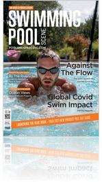 Swimming Pool Scene and Hot Tub & Swim Spa Scene – SPRING 2021 issue