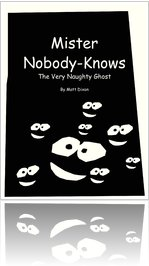 Mister Nobody-Knows - The Very Naughty Ghost