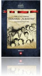 """Dosarul """"Albastrii"""".Fenomenul Pitesti 1971. Autor Ion Toma Ionescu"""