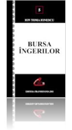 Bursa ingerilor.Ion Toma Ionescu. Editura Transilvania.