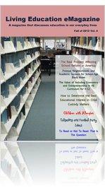 Living Education eMagazine: Fall 2004 Vol.4