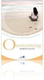 Overcoming Spirituality